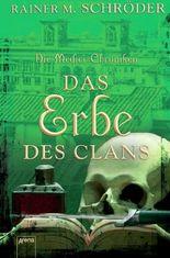 Die Medici-Chroniken (3) Das Erbe des Clans