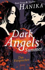 Dark Angels' Summer. Das Versprechen