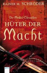 Die Medici-Chroniken - Hüter der Macht