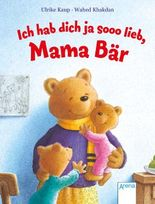 Ich hab dich ja sooo lieb, Mama Bär