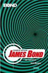 James Bond. Der Tod kennt kein Morgen
