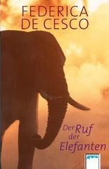 Der Ruf der Elefanten