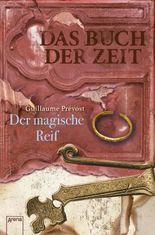 Das Buch der Zeit (3). Der magische Reif