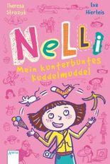 Nelli. Mein kunterbuntes Kuddelmuddel