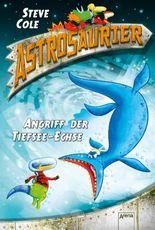 Astrosaurier - Angriff der Tiefsee-Echse