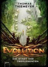 Evolution - Die Stadt der Überlebenden