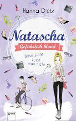 Natascha - Böse Jungs küsst man nicht