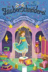Die Zauberschneiderei (4). Ein märchenhafter Auftritt