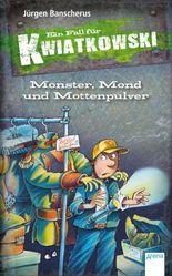 Monster, Mond und Mottenpulver