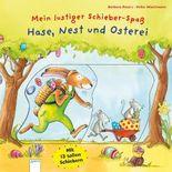 Mein lustiger Schieber-Spaß. Hase, Nest und Osterei