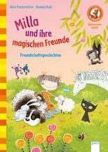 Milla und ihre magischen Freunde: Freundschaftsgeschichten