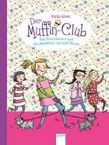 Der Muffin-Club - Vier Freundinnen und ein Abenteuer auf acht Pfoten