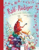 Ralf Rüdiger. Ein Rentier sucht Weihnachten