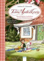 Tilda Apfelkern. Abenteuerliche Geschichten aus dem Heckenrosenweg