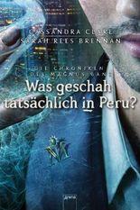 Die Chroniken des Magnus Bane: Was geschah tatsächlich in Peru?