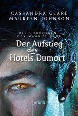 Die Chroniken des Magnus Bane: Der Aufstieg des Hotel Dumort