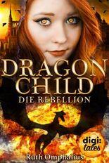 Dragon Child - Die Rebellion