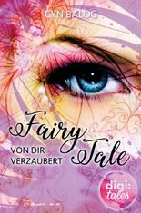 Fairy Tale: Von dir verzaubert (German Edition)