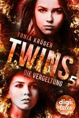 Twins (5). Die Vergeltung