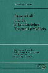 Ramon Lull und die Erkenntnislehre Thomas Le Myésiers