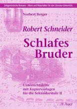 Robert Schneider - Schlafes Bruder