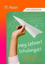 Hey, Lehrer! Schulangst?