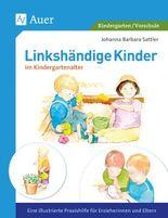 Linkshändige Kinder im Krippen- und Kindergartenalter