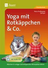 Yoga mit Rotkäppchen & Co.