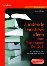 Zündende Einstiegsideen zum Textekanon Deutsch