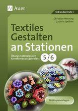 Textiles Gestalten an Stationen 5/6
