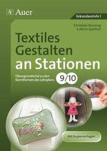 Textiles Gestalten an Stationen 9-10