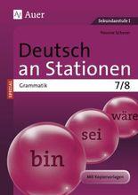 Deutsch an Stationen SPEZIAL - Grammatik 7-8