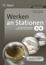 Werken an Stationen 5-6