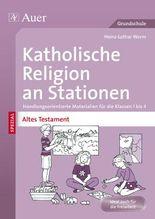 Katholische Religion an Stationen Altes Testament