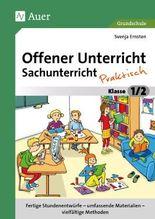 Offener Unterricht Sachunterricht - praktisch 1-2