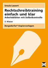 Rechtschreibtraining einfach und klar - 2. Klasse