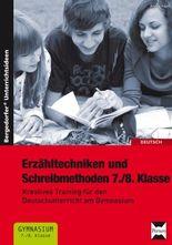 Erzähltechniken und Schreibmethoden 7./8. Klasse