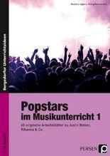 Popstars im Musikunterricht