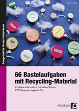 66 Bastelaufgaben mit Recycling-Material