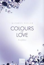 Colours of Love - Verführt