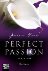 Perfect Passion - Fesselnd