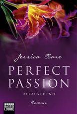 Perfect Passion - Berauschend