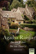Agatha Raisin und der tote Richter/Agatha Raisin und der tote Tierarzt