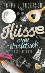 Taste of Love - Küsse zum Nachtisch