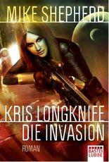 Kris Longknife - Die Invasion