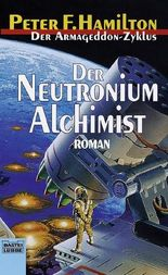 Der Armageddon Zyklus / Der Neutronium Alchimist