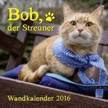 Bob, der Streuner - Wandkalender