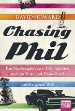 Chasing Phil