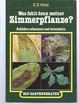 Was fehlt denn meiner Zimmerpflanze? : Schäden erkennen und behandeln.