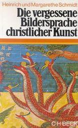 Die vergessene Bildersprache christlicher Kunst